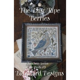 For the Birds 9: THE LAST RIPE BERRIES