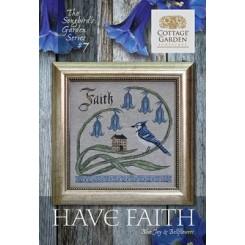 Songbird's Garden Series 7: HAVE FAITH